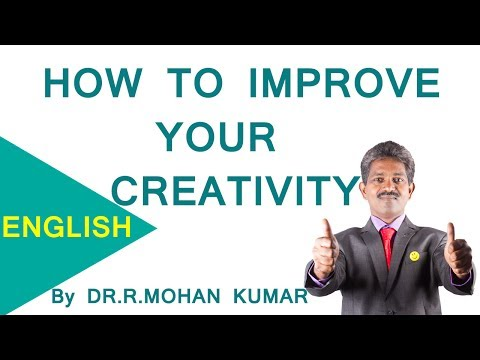 How To Improve Your Creativity | Motivational Video