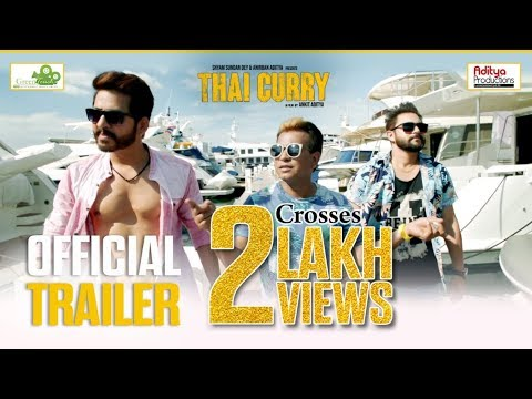 Thai Curry Official Trailer | Soham | Hiraan | Rudranil | Trina | Mim | Rachel White | Ankit Aditya