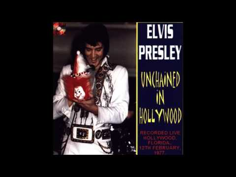 Elvis Presley- Unchained In Hollywood- February 12 1977 CDR Full Album