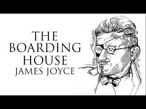 Short Story   The Boarding House by James Joyce Audiobook