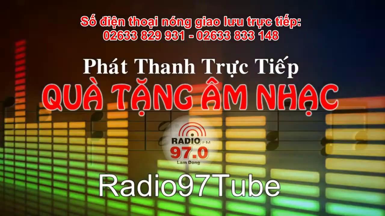 Quà tặng âm nhạc | Trực tiếp ngày 20/02/2020 trên Radio97