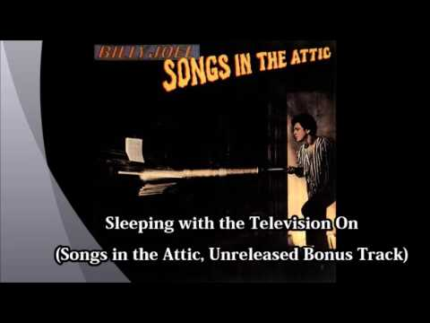 Billy Joel: Sleeping with the Television On [Songs in the Attic, 1981]