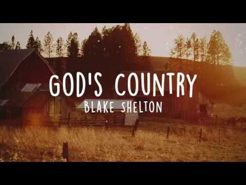 Blake Shelton - God's Country (Lyrics)