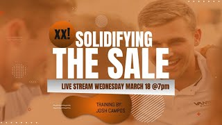 SOLIDIFYING THE SALE