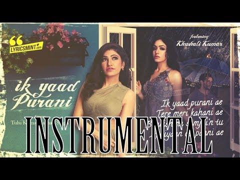 ik-yaad-purani-karaoke- -instrumental- -tulsi-kumar,-jashan-singh- -krs