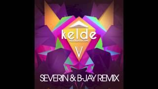 Kelde - keldeidoscope (Severin ft. B-Jay Remix)