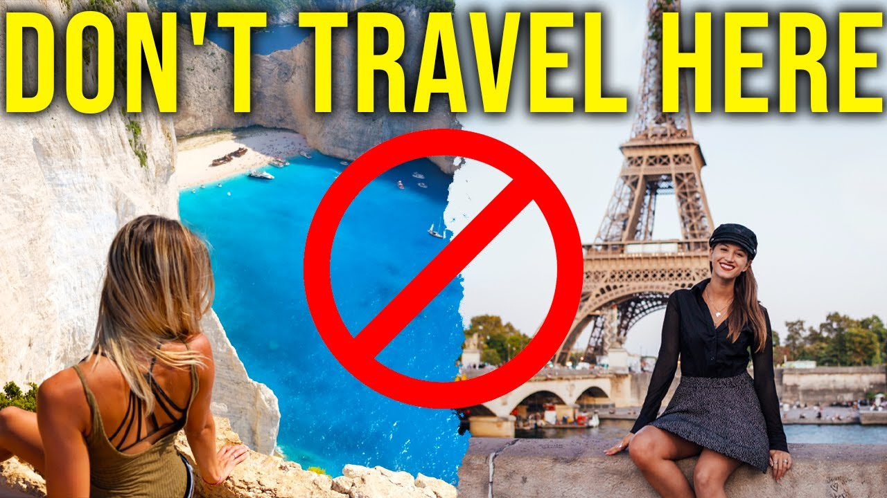 10 Tourist Destinations You Must Avoid at Any Cost