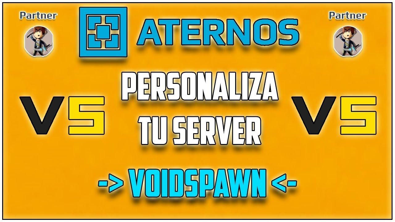 Download ATERNOS !! Evita CAERTE en el LOBBY con VOIDSPAWN - Personaliza Tu Server [2017][Full]   Español