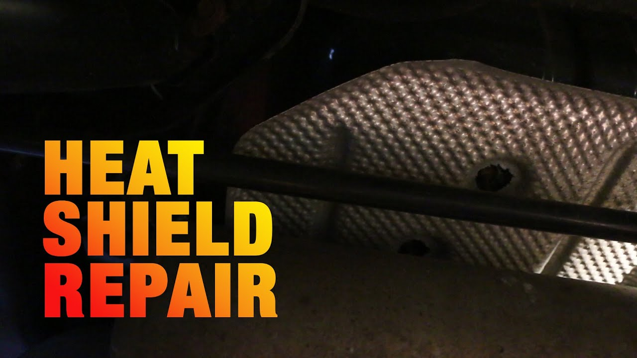 3 Fix Heat Shield Rattle Youtube