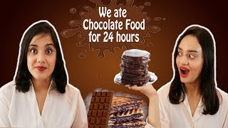 We ate CHOCOLATE FOOD for 24 hours Challenge | First Indian to do this challenge |Life Shots