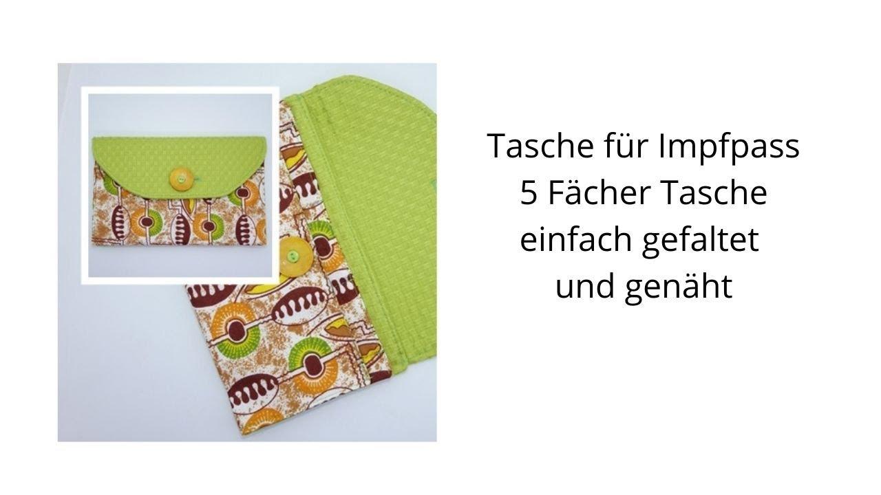 Tasche für Impfpass/Impfpasshülle/5 Fächertasche/Dokomententasche/Geldbörse/einfach falten und nähen