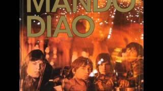 Mando Diao -  Down In The Past HQ