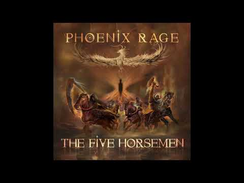Phoenix Rage - The Five Horsemen (2018)