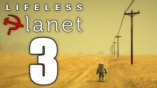 Lifeless Planet - Episode 3: Robot Arm
