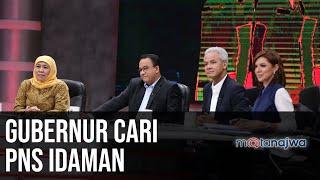 Apa Enaknya Jadi PNS: Gubernur Cari PNS Idaman (Part 2) | Mata Najwa