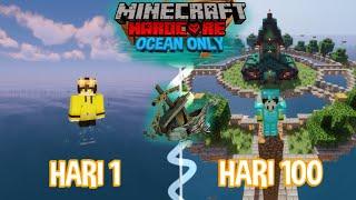 100 HARI DI MINECRAFT HARDCORE OCEAN ONLY! DAN INI YANG TERJADI!