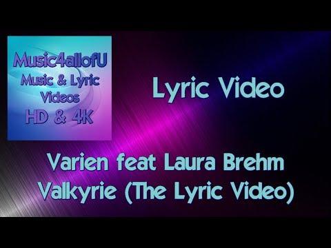 Varien feat. Laura Brehm - Valkyrie (The HD Music Lyric Video) Monstercat