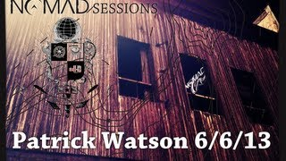 Patrick Watson - NOMAD Sessions 6/6/13