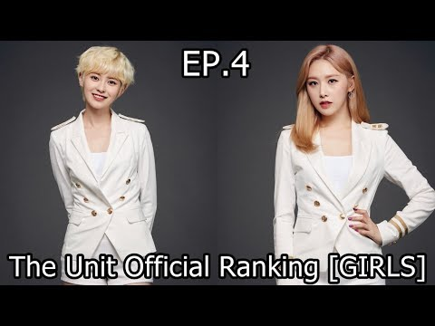 THE UNIT OFFICIAL RANKING (TOP 20 GIRLS) EP.4 [7/8]