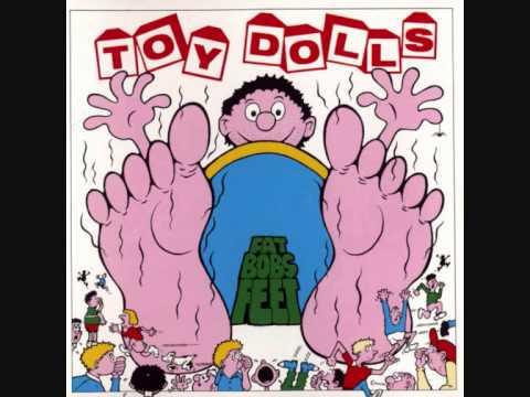 The Toy Dolls (UK) - Fat Bob's Feet FULL ALBUM (1991)