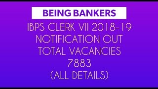 (All Details) IBPS CLERK VII 2017 Notification Out for 2018-19 Financial Year