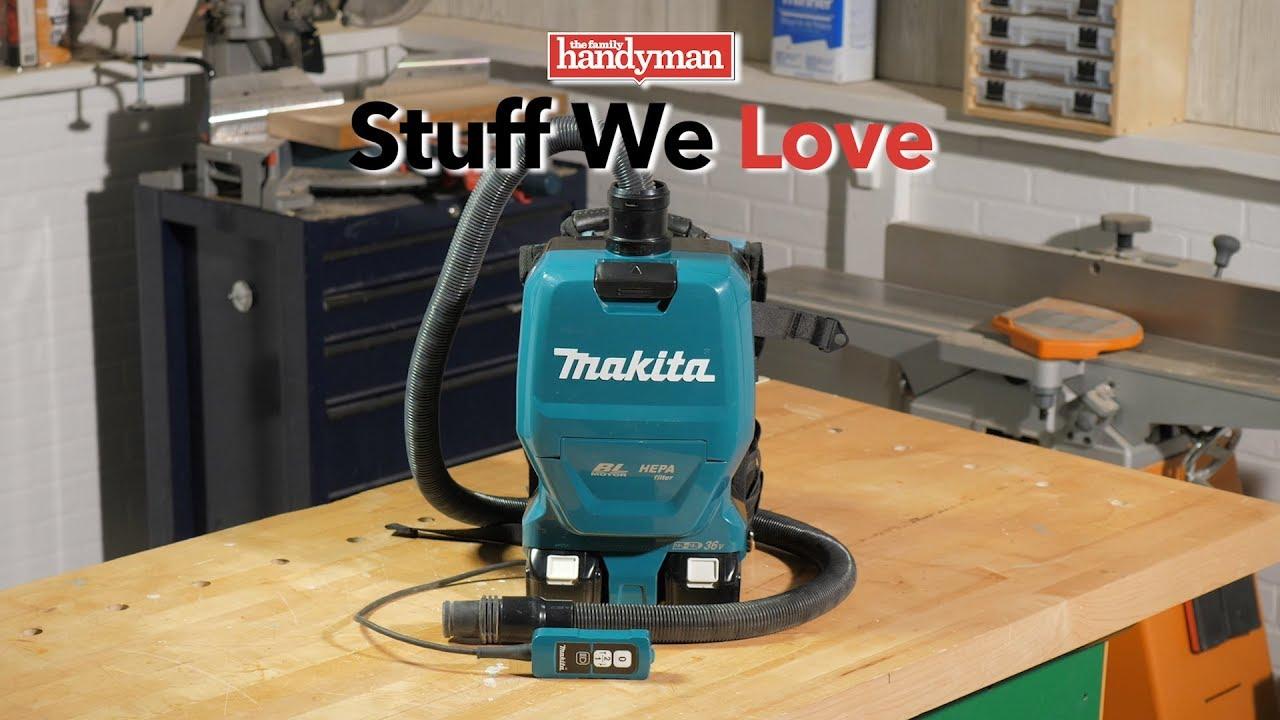 stuff we love: makita 18-volt brushless cordless 1/2 gal. backpack  extractor/vacuum