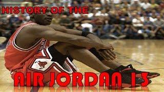 HISTORY OF THE AIR JORDAN 13