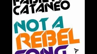 Fabietto Cataneo_Not A Rebel Song (Micky Uk Extended Mix)