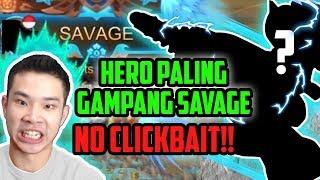 HERO PALING GAMPANG SAVAGE SEPANJANG SEJARAH MOBILE LEGENDS!! **no clickbait**