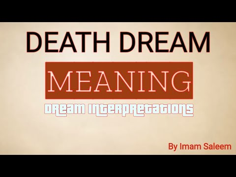 SEEING DEATH IN OUR DREAM MEANING OF DEATH IN DREAM
