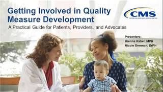 Quality Measure Development: A Practical Guide for Patients, Providers, and Advocates