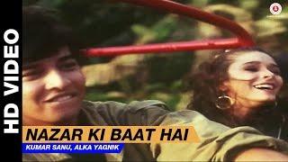 Nazar Ki Baat Hai - Dil Kitna Nadan Hai   Kumar Sanu, Alka Yagnik   Raja & Raageshwari