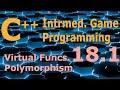 Intermediate C++ Game Programming DirectX [Virtual Funcs. / Polymorphism] Tutorial 18.1