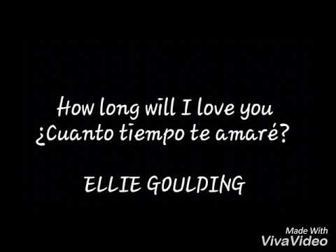 How long will i love you letra ellie goulding