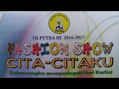 Fashion Show Cita-Citaku [Dalam Rangka Memperingati Hari Kartini] - TK Putra III Jakarta Pusat