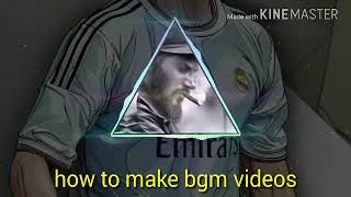 How To Make BGM Videos In Android Phone