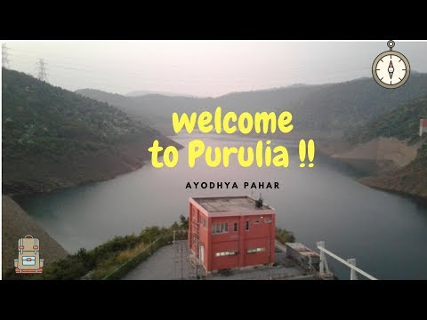 Best Tourist Places in Purulia - Ayodhya Hills, Dam, Forest and Many More