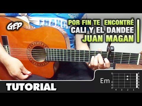 """Como Tocar """"Por Fin Te Encontré"""" De Cali Y El Dandee Ft. Juan Magan, Sebastian Yatra   Guitarra (HD)"""