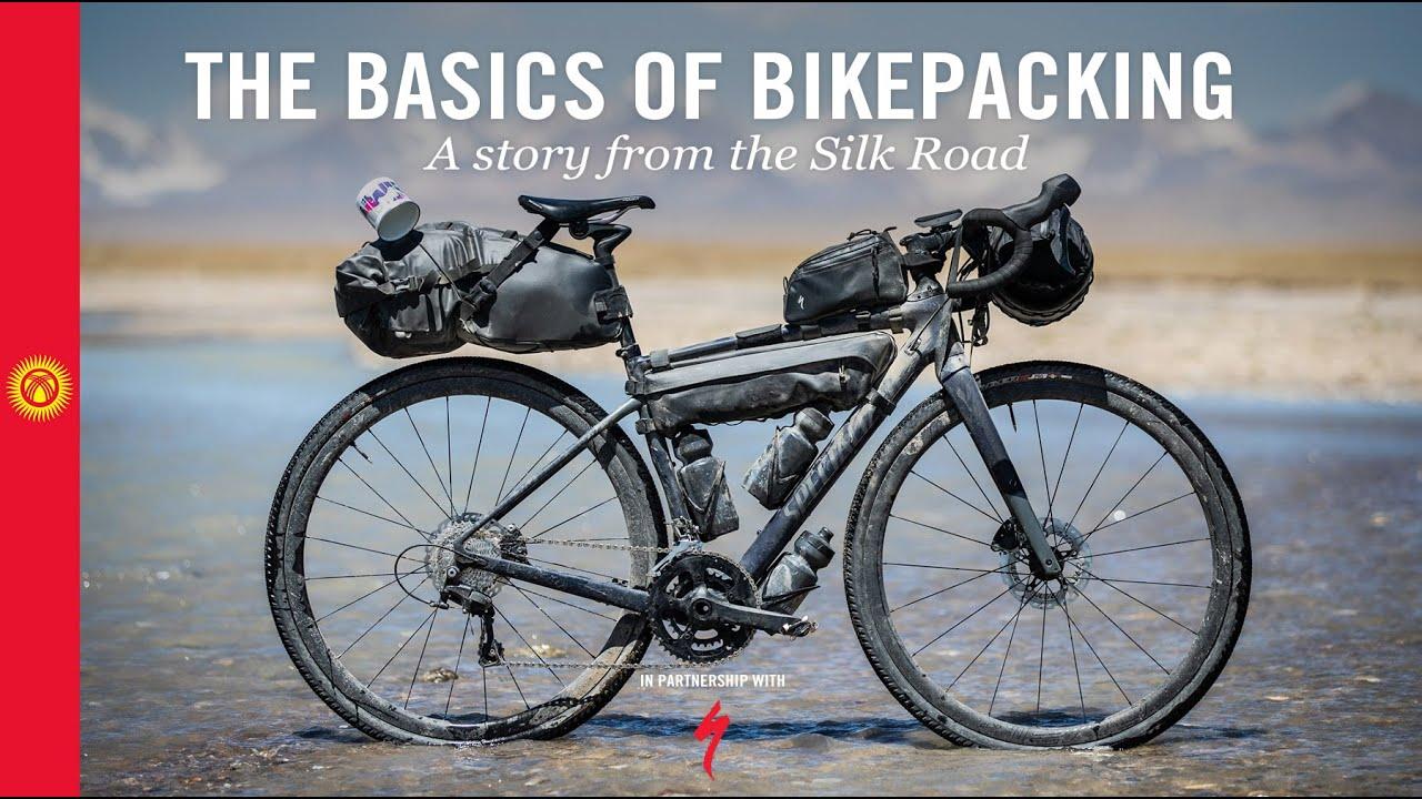 The basics of bikepacking | A story from the Silk Road