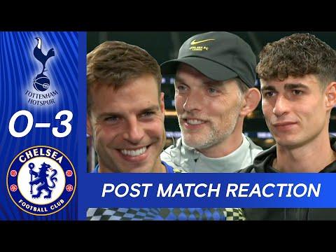 Tuchel, Azpilicueta & Kepa React To Dominant Second Half Display | Spurs 0-3 Chelsea