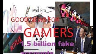Technology News Day 3 | 1.5 Billion Fake Accounts | Pixel 3 Lite | Netflix Ads | XBOX One
