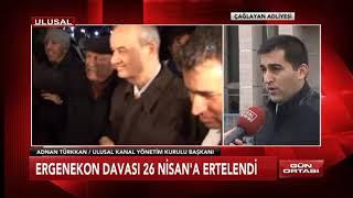Ergenekon karar duruşması 26 Nisan'da! Adnan Türkkan'dan değerlendirme