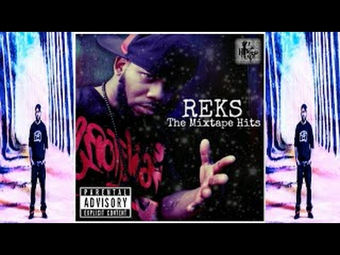 Reks The Mixtape Hits (2017)