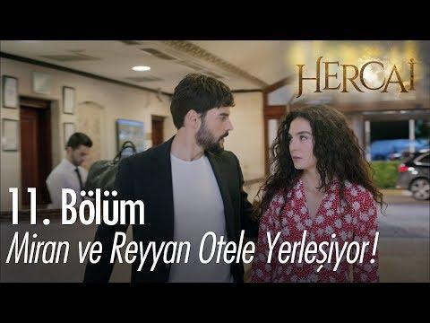 Miran ve Reyyan otele yerleşiyor! - Hercai 11. Bölüm