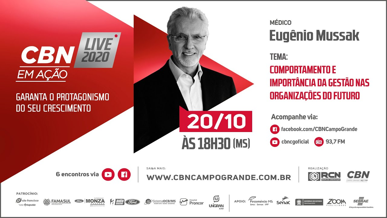 CBN em Ação - Palestra: A importância da gestão nas organizações do futuro com Eugênio Mussak