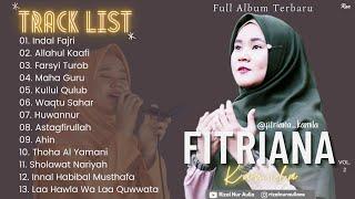 Full Album Sholawat Terbaru FITRIANA KAMILA Vol.2 - Indal Fajri || Allahul Kaafi || Farsyi Turob