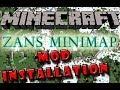 Minecraft Mod Installation   Zans Minimap Mod   1.6.4
