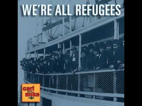 C&M60: We're All Refugees