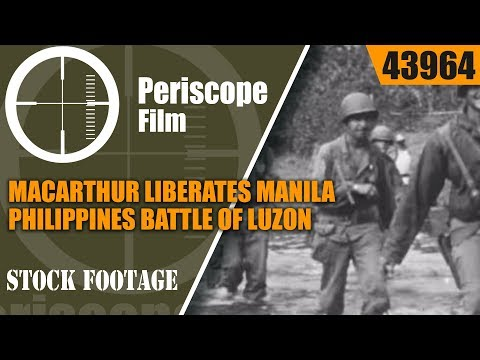 MACARTHUR LIBERATES MANILA, PHILIPPINES  BATTLE OF LUZON &  IWO JIMA  43964
