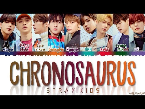 STRAY KIDS 스트레이 키즈 - &39;Chronosaurus&39;  Color CodedHanRomEng